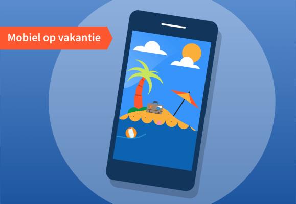 mobiel-op-vakantie-feiten-fabels.png